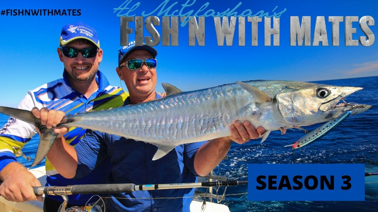 Al Mcglashan's Fish'n with Mates Season 3